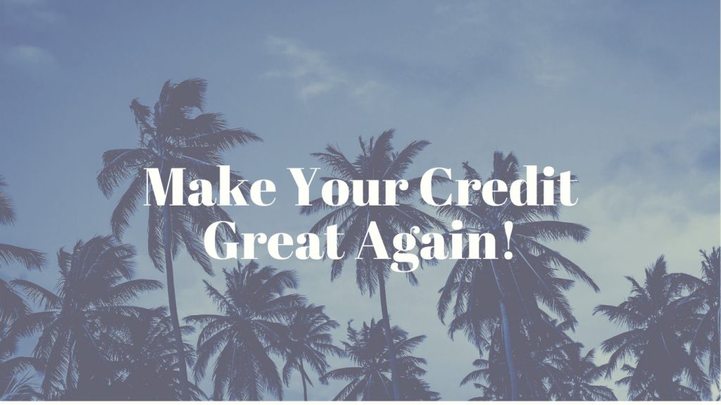 Make Your Credit Great Again