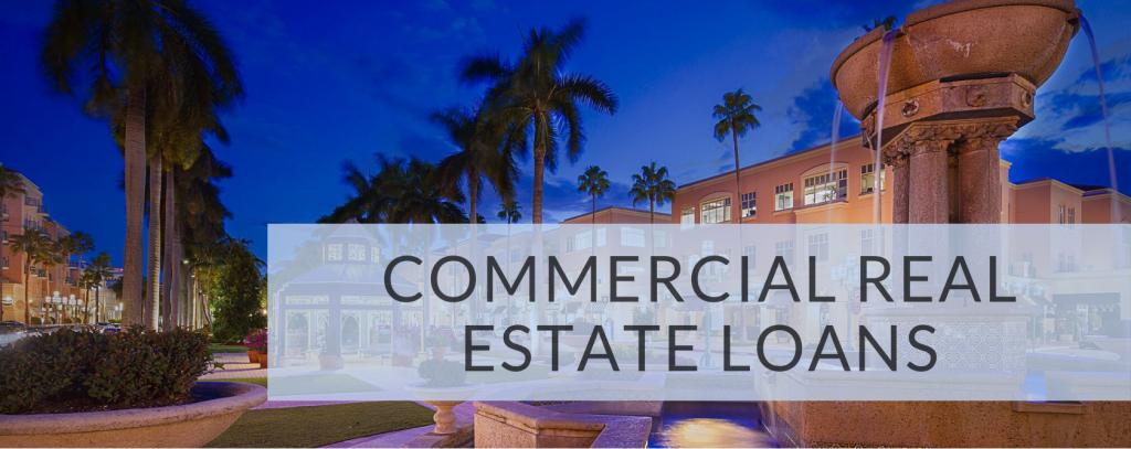 Commercial Real Estate Loans FL